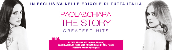 Paola & Chiara - The Story